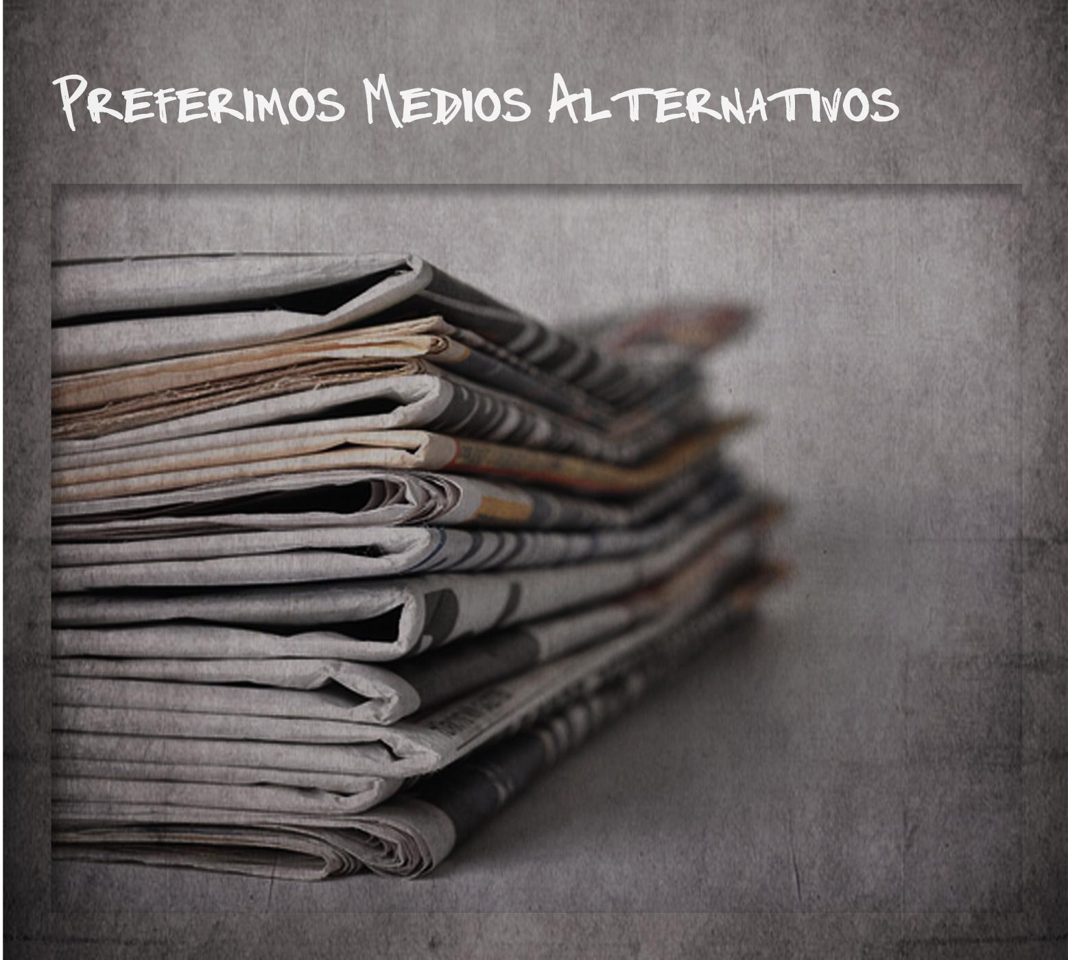 Medios alternativos